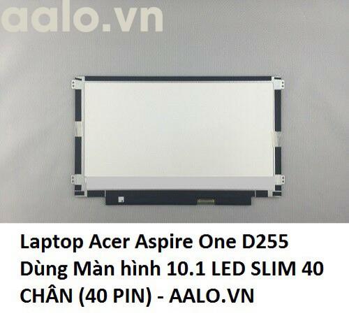 Màn hình Laptop Acer Aspire One D255