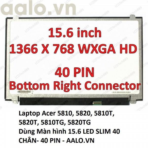 Màn hình Laptop Acer 5810, 5820, 5810T, 5820T, 5810TG, 5820TG