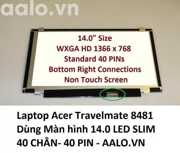 Màn hình laptop Acer Travelmate 8481