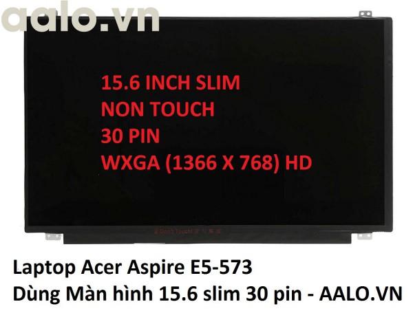 Màn hình laptop Acer Aspire E5-573