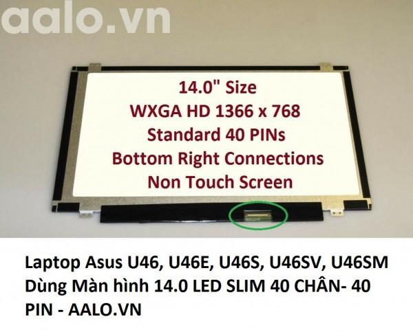 Màn hình laptop Asus U46, U46E, U46S, U46SV, U46SM