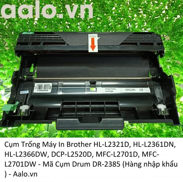 Cụm Trống Máy In Brother HL-L2321D, HL-L2361DN, HL-L2366DW, DCP-L2520D, MFC-L2701D, MFC-L2701DW - Mã Cụm Drum DR-2385 (Hàng nhập khẩu )