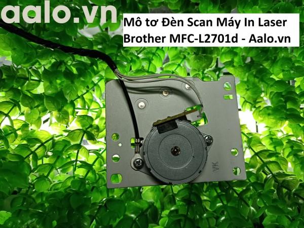 Mô tơ Đèn Scan Máy In Laser Brother MFC-L2701d