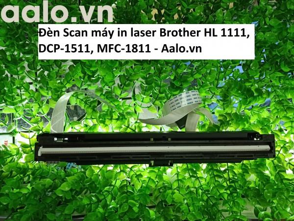 Đèn Scan máy in laser Brother HL 1111, DCP-1511, MFC-1811