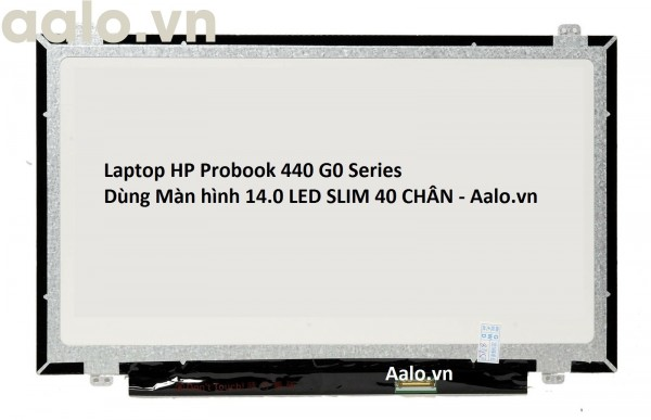 Màn hình Laptop HP Probook 440 G0 Series