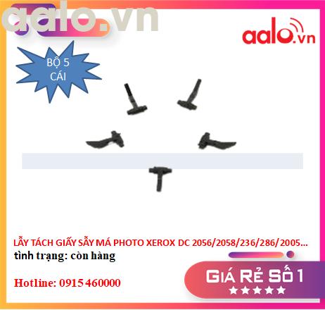 LẪY TÁCH GIẤY SẤY MÁY PHOTOCOPY XEROX DC 2056/2058/236/286/2005/2007/3007/5222/5225/5230 (BỘ 5 CÁI) - AALO.VN