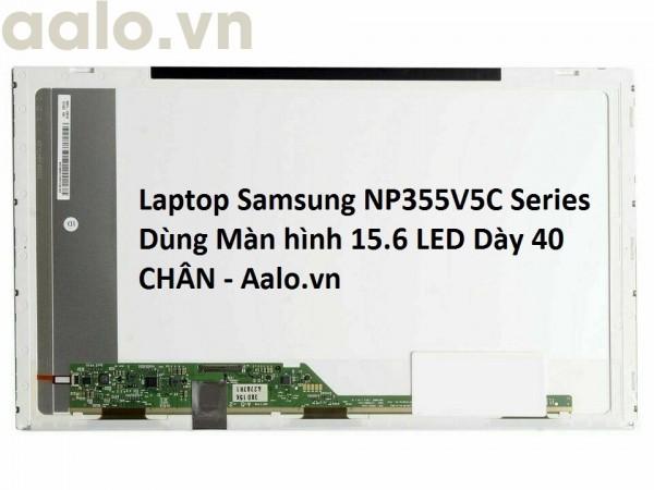 Màn hình Laptop Samsung NP355V5C Series