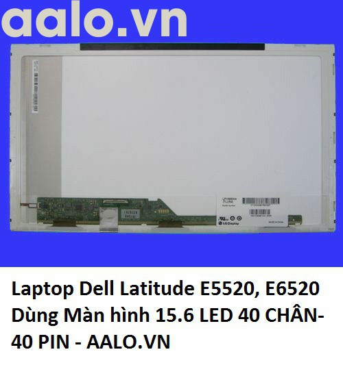 Màn hình laptop Dell Latitude E5520, E6520