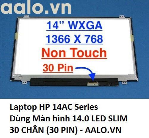 Màn hình laptop HP 14AC Series