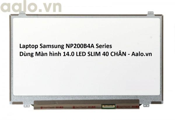 Màn hình Laptop Samsung NP200B4A Series