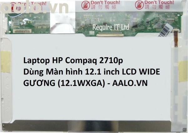 Màn hình Laptop HP Compaq 2710p