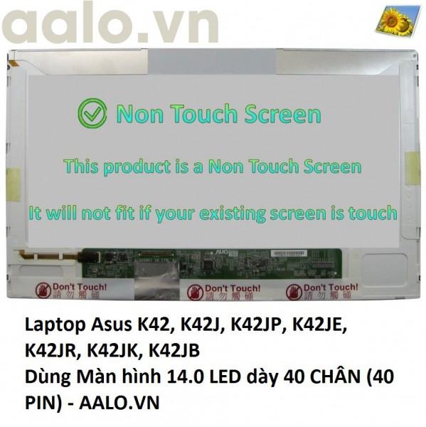 Màn hình laptop Asus K42, K42J, K42JP, K42JE, K42JR, K42JK, K42JB