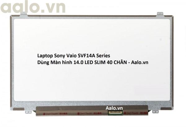 Màn hình Laptop Sony Vaio SVF14A Series