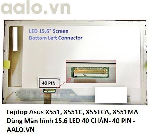 Màn hình laptop Asus X551, X551C, X551CA, X551MA