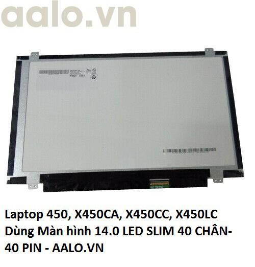Màn hình Laptop Asus X450, X450CA, X450CC, X450LC