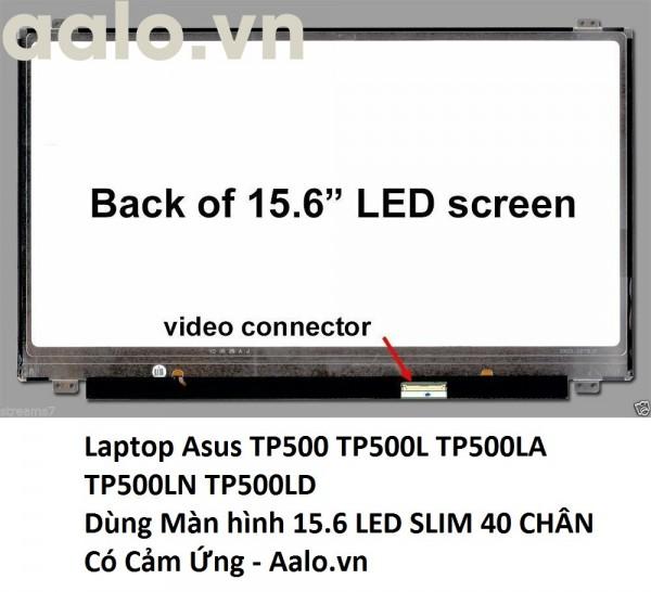 Màn hình Laptop Asus TP500 TP500L TP500LA TP500LN TP500LD