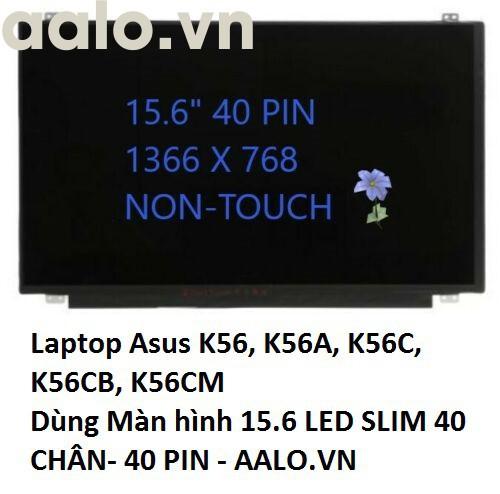 Màn hình laptop Asus K56, K56A, K56C, K56CB, K56CM