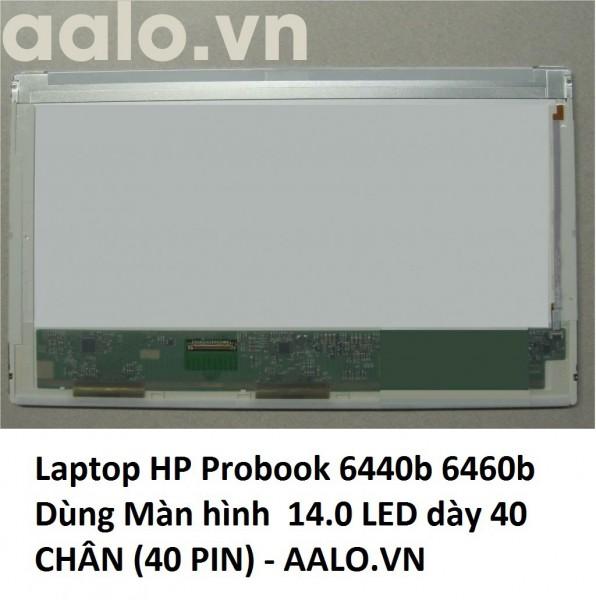 Màn hình laptop HP Probook 6440b 6460b