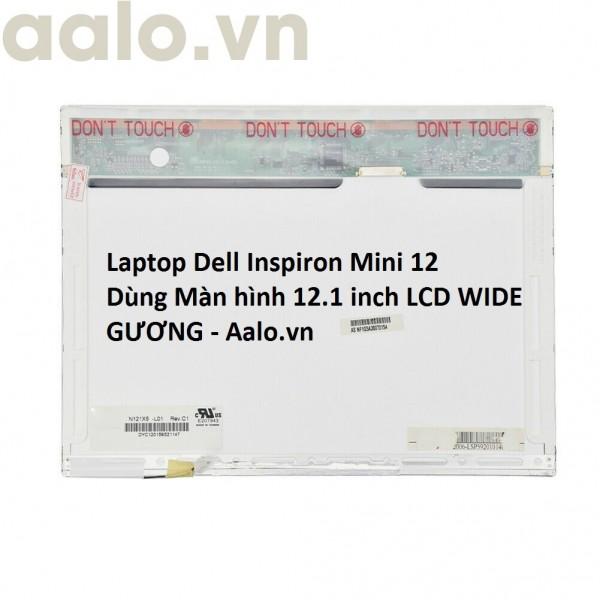 Màn hình Laptop Dell Inspiron Mini 12