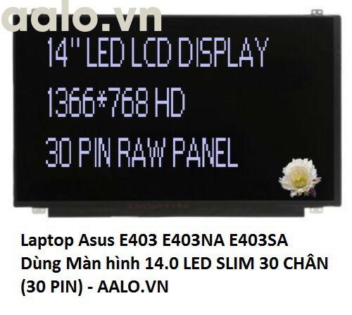 Màn Hình Laptop Asus E403 E403NA E403SA