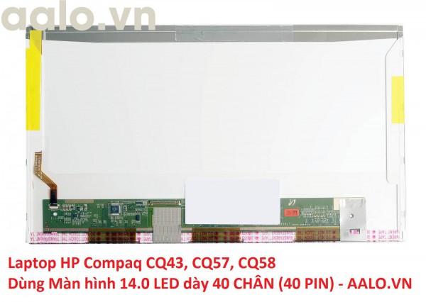 Màn hình laptop HP Compaq CQ43, CQ57, CQ58