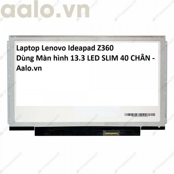 Màn hình Laptop Lenovo Ideapad Z360