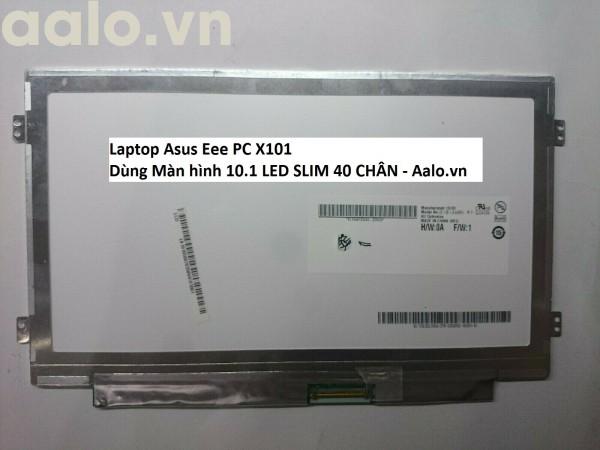 Màn hình Laptop Asus Eee PC X101