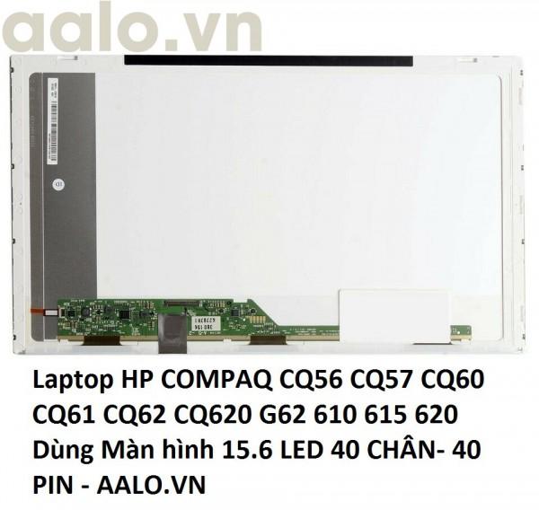 Màn hình laptop HP COMPAQ CQ56 CQ57 CQ60 CQ61 CQ62 CQ620 G62 610 615 620