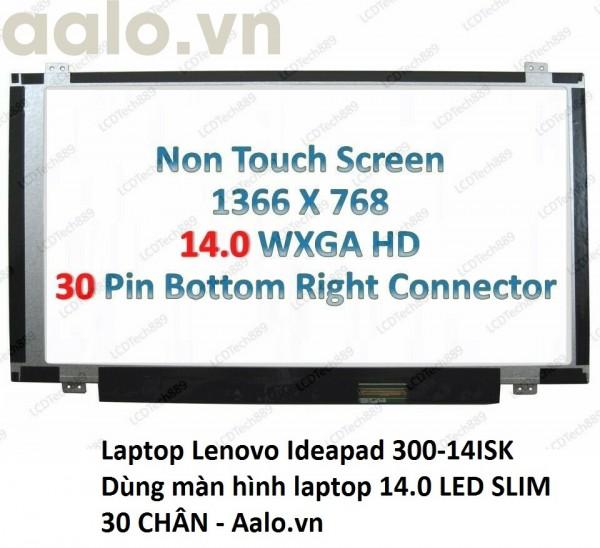 Màn hình Laptop Lenovo Ideapad 300-14ISK