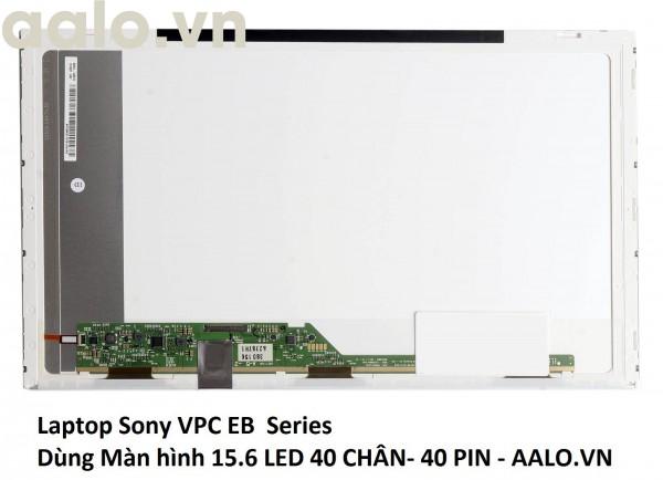 Màn hình laptop Sony VPC EB  Series