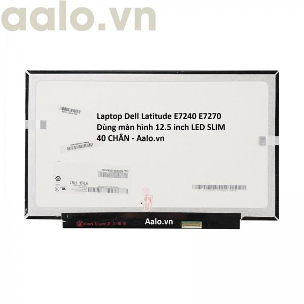 Màn hình Laptop Dell Latitude E7240 E7270