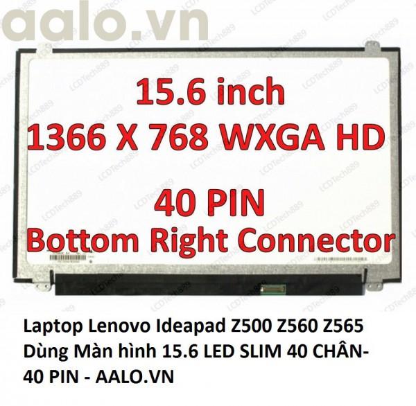 Màn hình laptop Lenovo Ideapad Z500 Z560 Z565